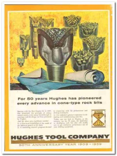 Hughes Tool Company 1959 Vintage Ad Oil Rock Bits Cone-Type Pioneered