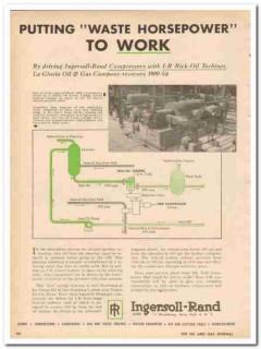 Ingersoll-Rand 1959 Vintage Ad La Gloria Oil Gas Co Waste Horsepower