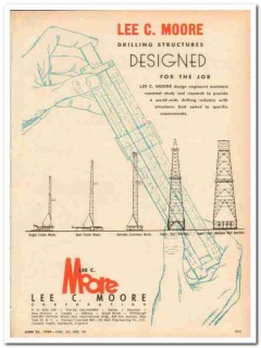 Lee C Moore Corp 1959 Vintage Ad Oil Drilling Structures Designed Job