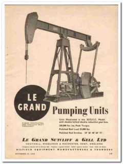 Le Grand Sutcliff Gell Ltd 1950 Vintage Ad Oil Field Pumping Units