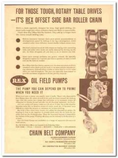 Chain Belt Company 1950 Vintage Ad Oil Field Rex Offset Side-Bar