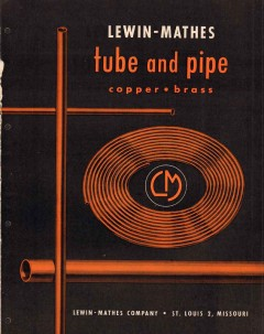 Lewin-Mathes Company 1956 Vintage Catalog Tube Pipe Copper Brass