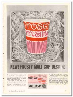 Lily-Tulip Cup Corp 1960 Vintage Ad Ice Cream Pre-Packaged Frosty Malt