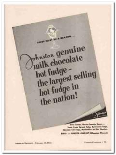 Robert A Johnston Company 1952 Vintage Ad Milk Chocolate Hot Fudge