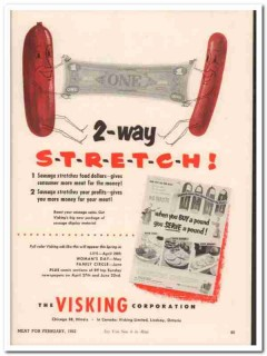 visking corp 1952 2-way stretch sausage casing meat packing vintage ad