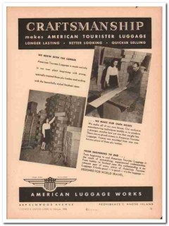 American Luggage Works Inc 1946 Vintage Ad Tourister Craftsmanship