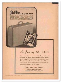 Belber Trunk Bag Company 1946 Vintage Ad Luggage Name Known 57 Years