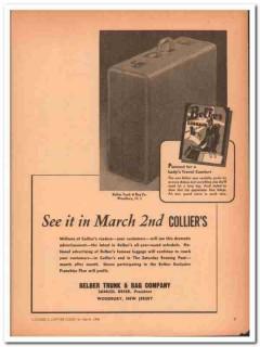 Belber Trunk Bag Company 1946 Vintage Ad Luggage Lady Travel Comfort