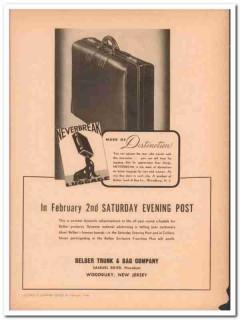 Belber Trunk Bag Company 1946 Vintage Ad Luggage Neverbreak Travel
