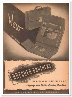 Brecher Brothers Inc 1946 Vintage Ad Luggage Leather Style 723