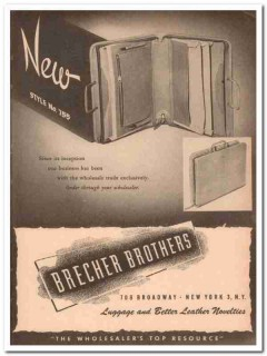 Brecher Brothers Inc 1946 Vintage Ad Luggage Leather New Style 755