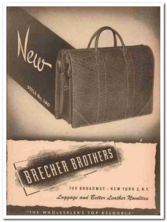 Brecher Brothers Inc 1946 Vintage Ad Luggage Leather Style 790