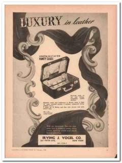 Irving J Vogel Company 1946 Vintage Ad Leather Vanity Case Luxury