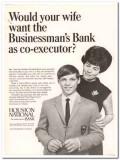 houston national bank 1967 wife businessman co-executor vintage ad