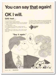 Houston Natural Gas Corp 1968 Vintage Ad Economical Energy Say Again