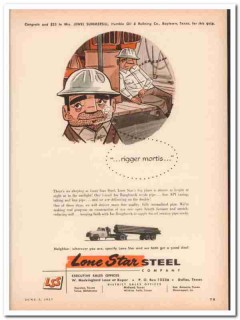Lone Star Steel Company 1957 Vintage Ad Oil Field Tubing Rigger Mortis