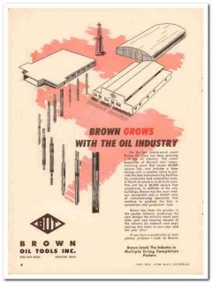 Brown Oil Tools Inc 1957 Vintage Ad Packers Expansion Grows Mfg Plant
