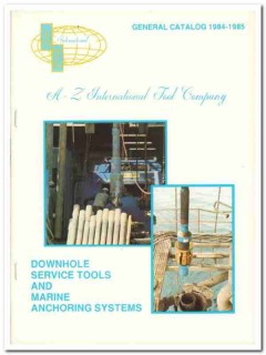 A-Z International Tool Company 1983 Vintage Catalog Downhole Service