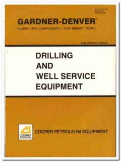 Cooper Industries 1983 Vintage Catalog Oil Drilling Gardner-Denver