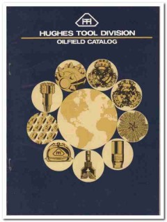 Hughes Tool Company 1983 Vintage Catalog Oilfield Drilling Equipment