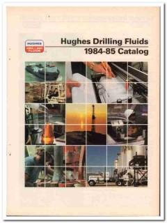 Hughes Tool Company 1983 Vintage Catalog Oil Drilling Fluids Oilfield