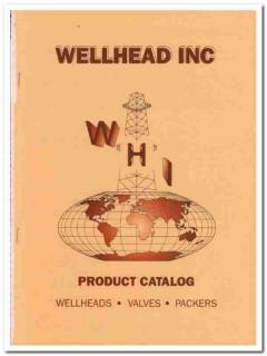 Wellhead Inc 1993 Vintage Catalog Oil Tool Valve Packers Duhn Oilfield
