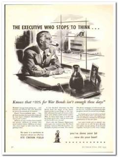 Ice Cream Field 1943 vintage ad Charles Bracker war bonds executive