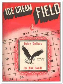 Ice Cream Field 1943 May vintage magazine cover Dairy Dollars War Bond