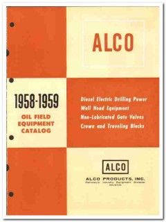 Alco Products Inc 1959 vintage oil gas catalog oilfield equipment gate