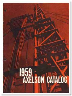 Axelson Mfg Company 1959 vintage oil gas catalog oilfield pumps