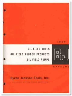 Byron Jackson Tools Inc 1959 vintage oil gas catalog oilfield products