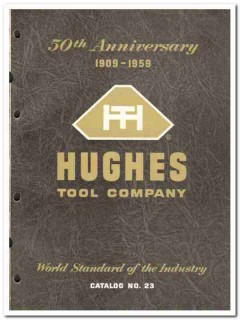 Hughes Tool Company 1959 vintage oil gas catalog oilfield drilling bit