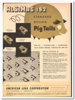 American Lava Corp 1954 vintage textile ad AlSiMag 192 Pig Tails