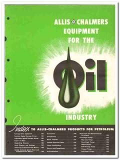 Allis-Chalmers Mfg Company 1950 vintage oil catalog oilfield equipment