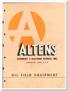 Altens Foundry Machine Works Inc 1950 vintage oil gas catalog oilfield