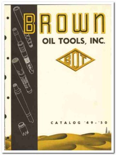 Brown Oil Tool Inc 1950 vintage catalog oilfield drilling cementing
