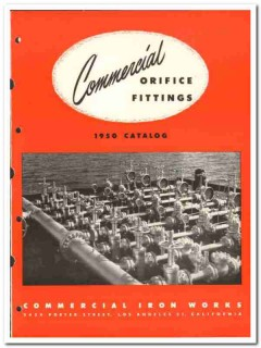 Commercial Iron Works 1950 vintage oil gas catalog oilfield fittings