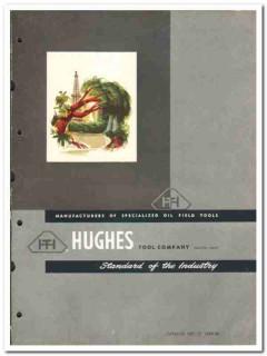 Hughes Tool Company 1950 vintage oil catalog oilfield drill rock bits