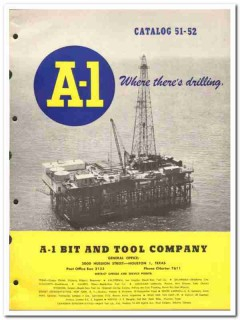 A-1 Bit Tool Company 1951 vintage oil gas catalog oilfield equipment
