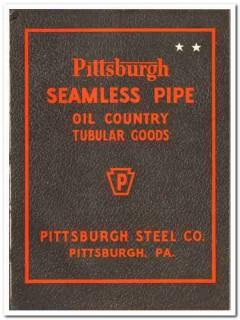 Pittsburgh Steel Company 1947 vintage oil gas catalog oilfield tubular